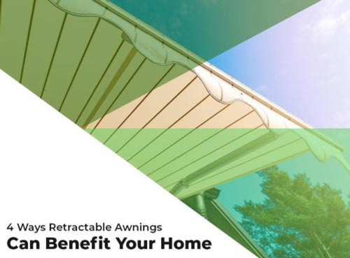 4 Ways Retractable Awnings Can Benefit Your Home